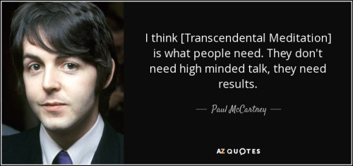 Quote-i-think-transcendental-meditation-is-what-people-need-they-don-t-need-high-minded-talk-paul-mccartney-82-54-78