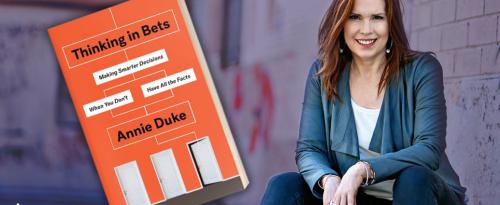 Annie-Duke-Thinking-In-Bets
